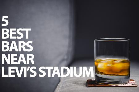 5 best bars near levi's stadium